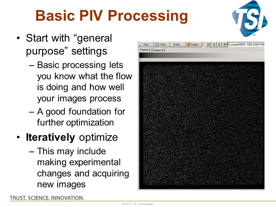 Basic PIV Processing Start with general purpose settings