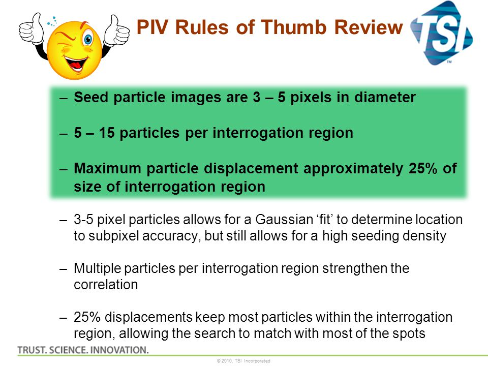 PIV Rules of Thumb Review