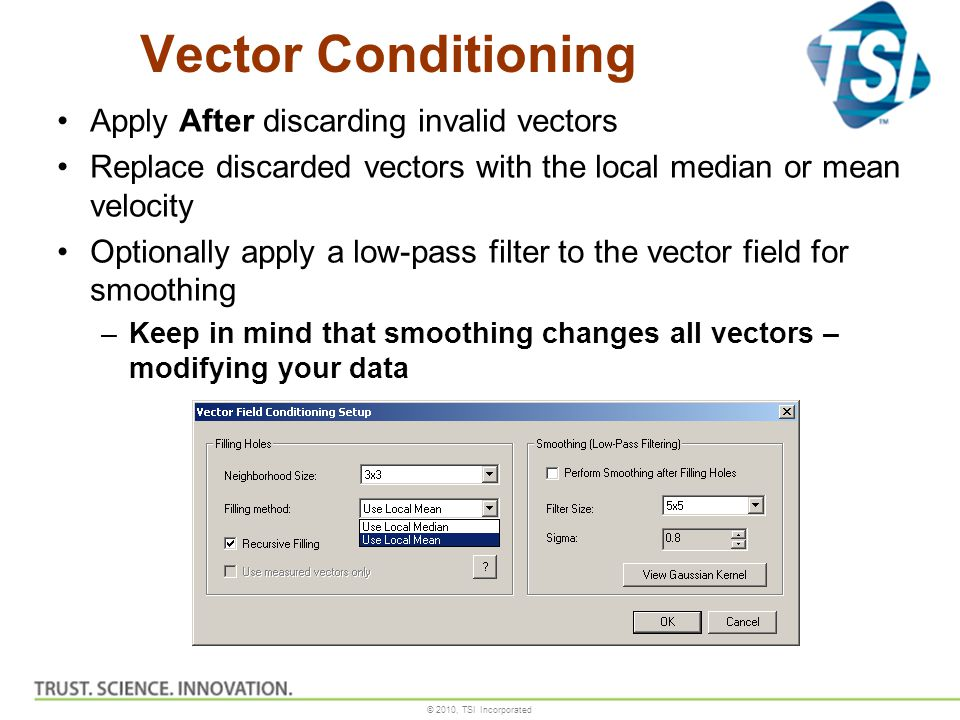 Vector Conditioning Apply After discarding invalid vectors