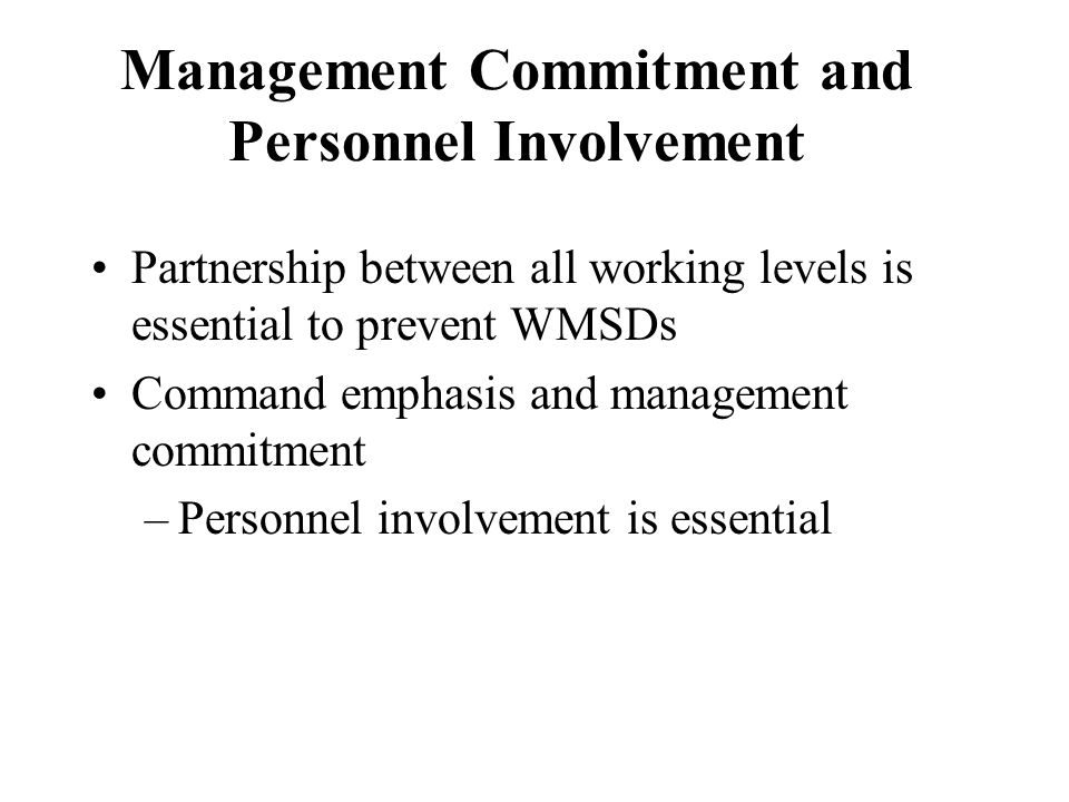 Management Commitment and Personnel Involvement