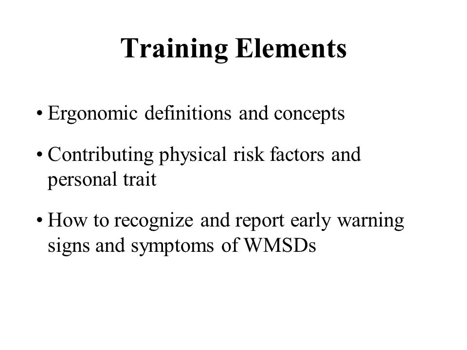 Training Elements Ergonomic definitions and concepts
