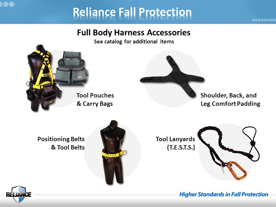 Full Body Harness Accessories See catalog for additional items