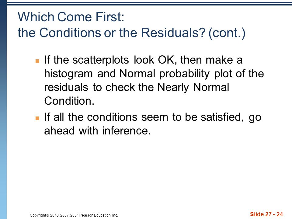 Which Come First: the Conditions or the Residuals (cont.)
