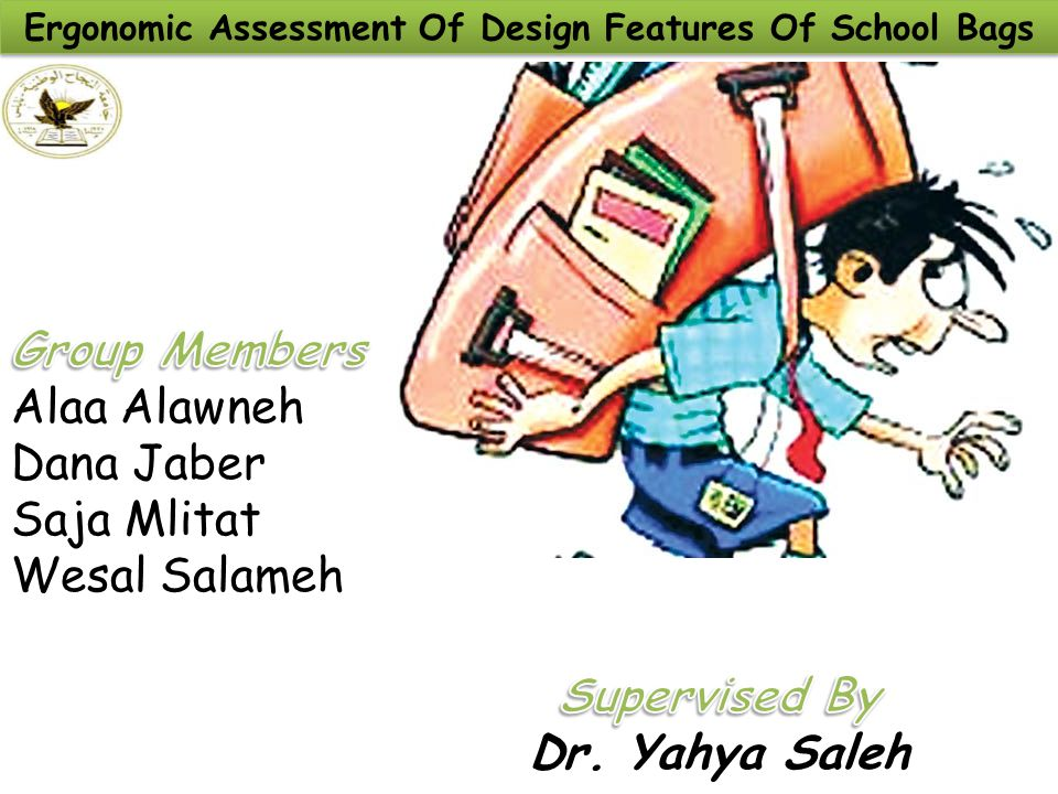 Ergonomic Assessment Of Design Features Of School Bags
