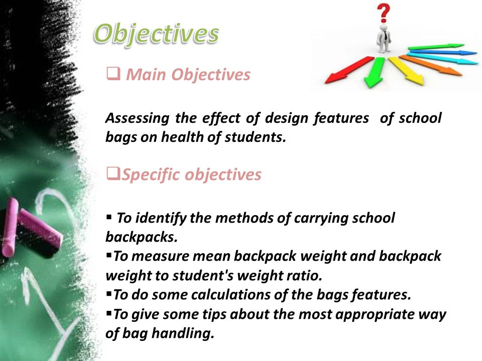 Objectives Main Objectives Specific objectives