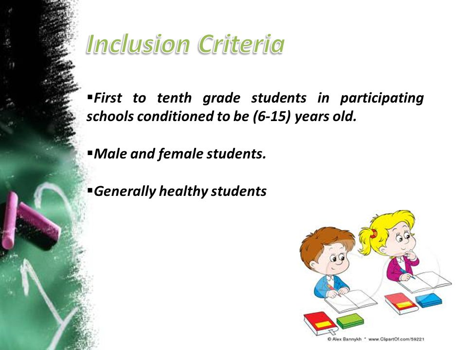 Inclusion Criteria First to tenth grade students in participating schools conditioned to be (6-15) years old.