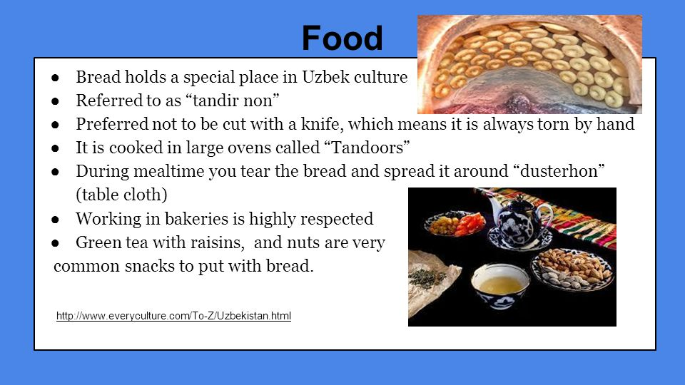 Food Bread holds a special place in Uzbek culture