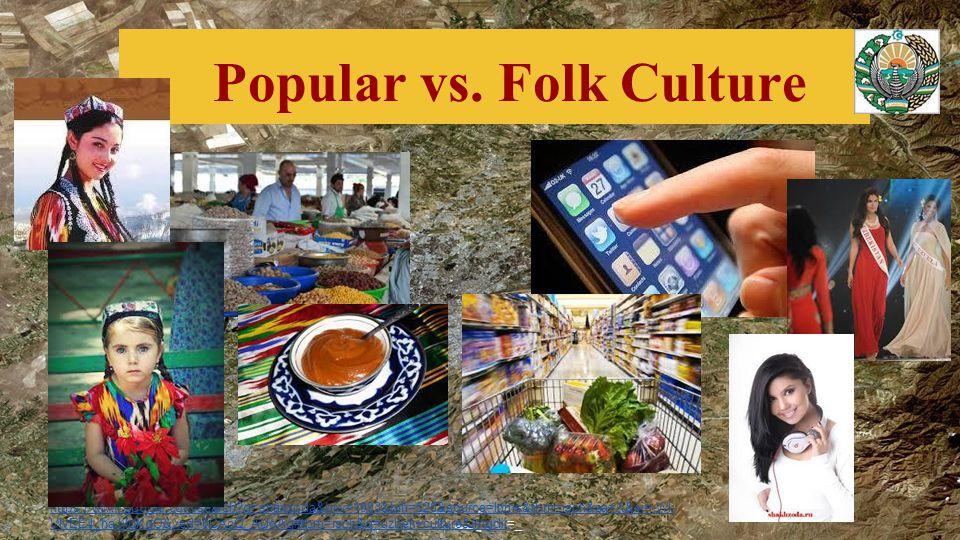 Popular vs. Folk Culture