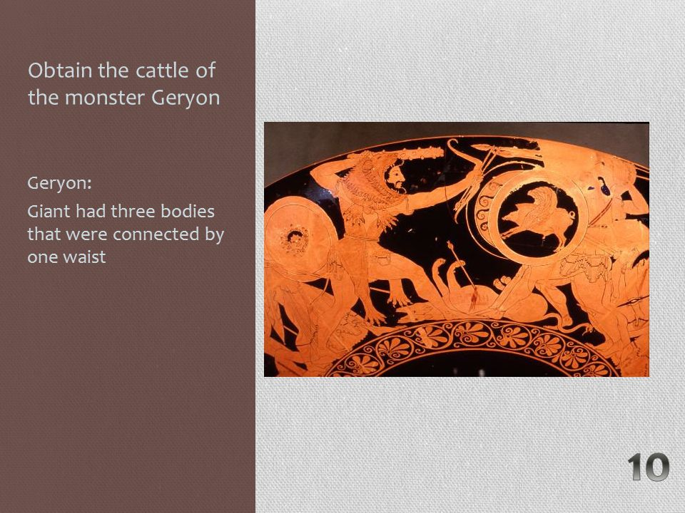 Obtain the cattle of the monster Geryon