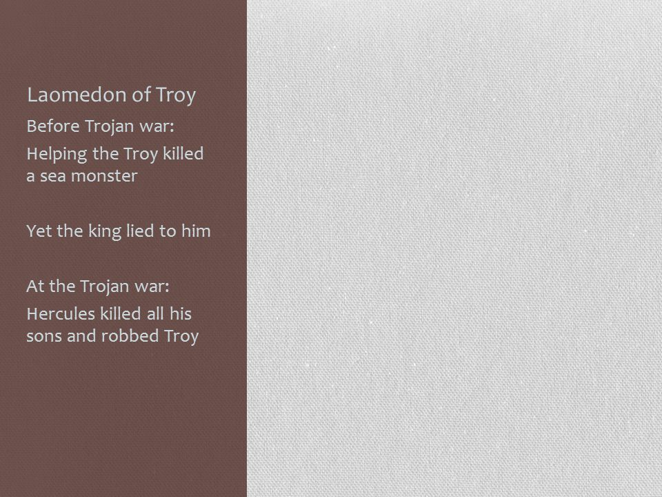 Laomedon of Troy Before Trojan war: