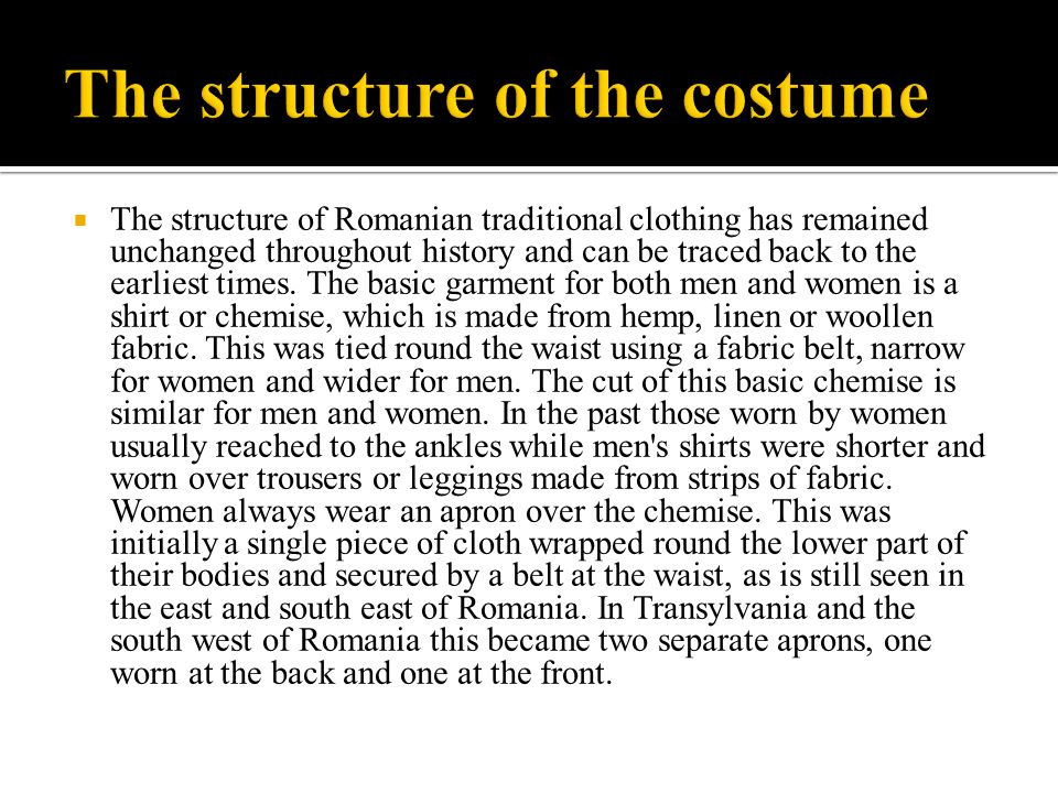 The structure of the costume