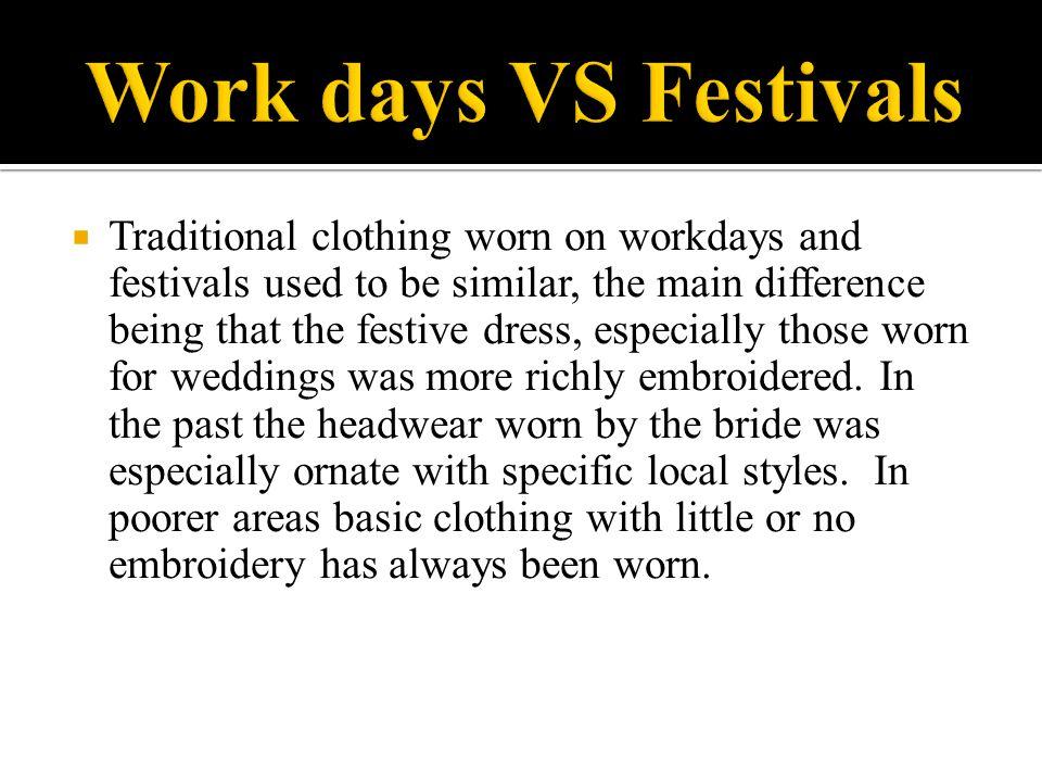 Work days VS Festivals