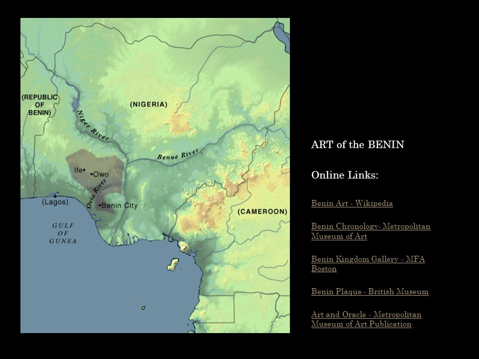 ART of the BENIN Online Links: Benin Art - Wikipedia