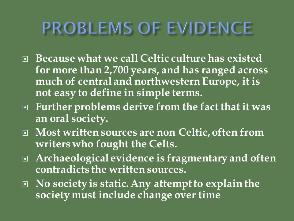 PROBLEMS OF EVIDENCE