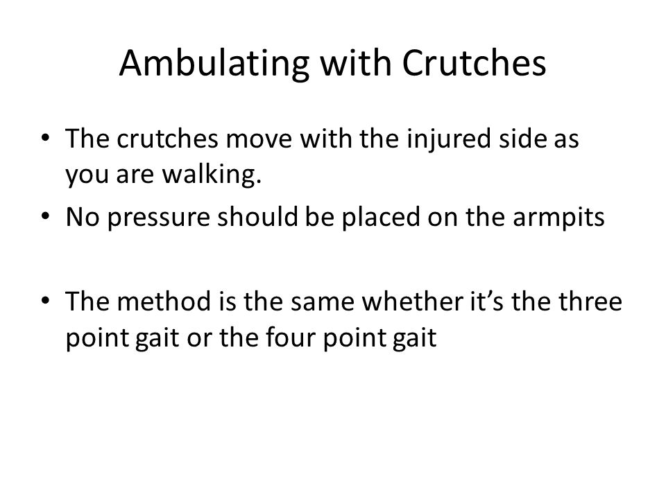 Ambulating with Crutches