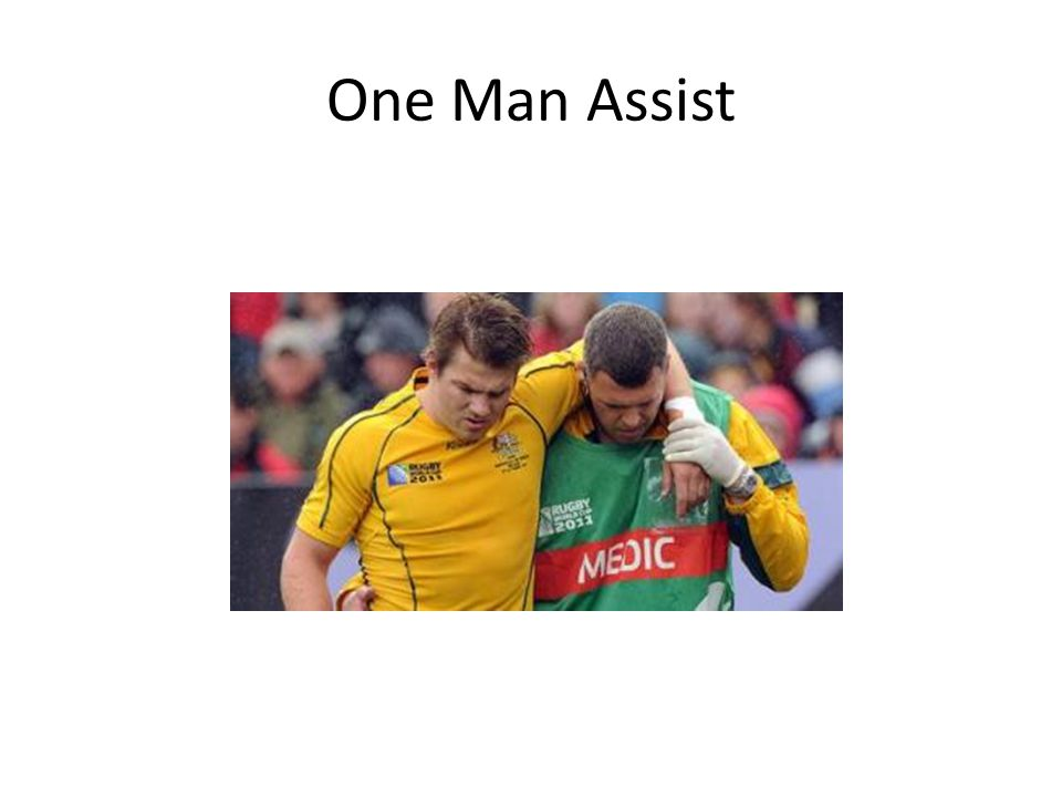 One Man Assist