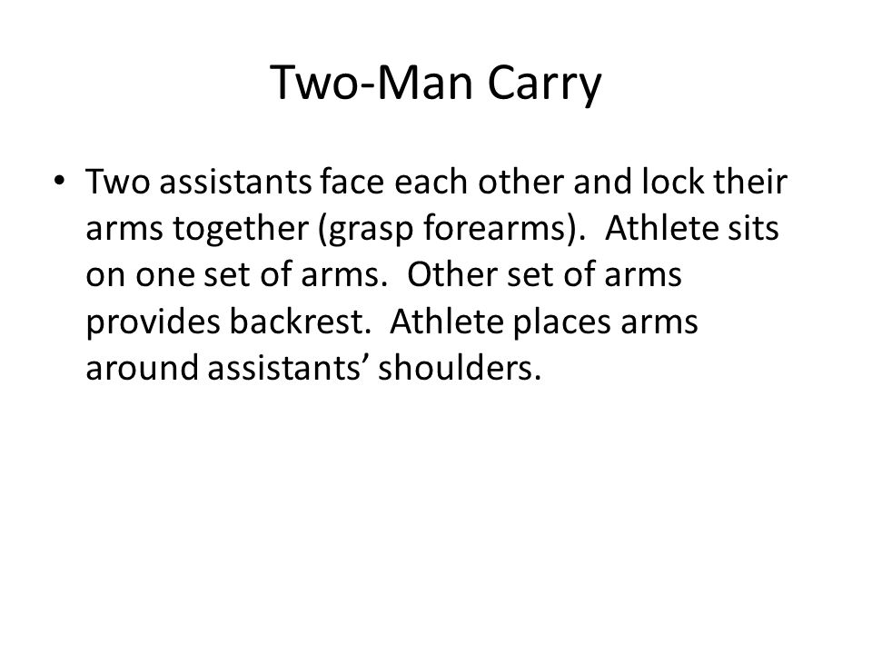 Two-Man Carry