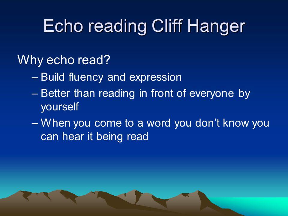 Echo reading Cliff Hanger