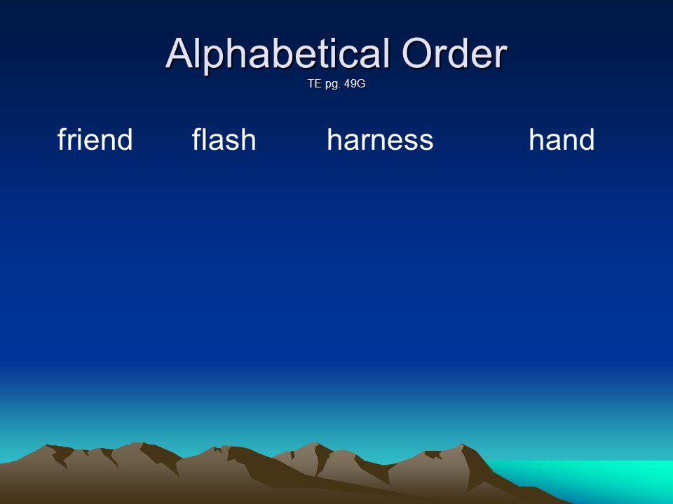 Alphabetical Order TE pg. 49G