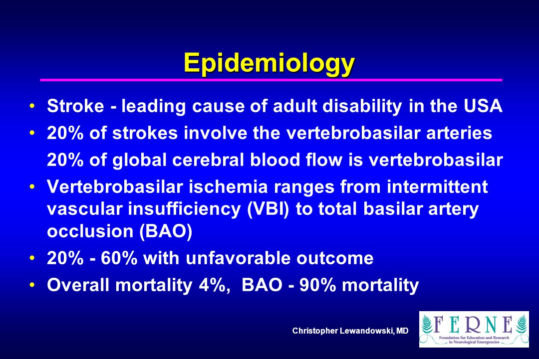 Epidemiology Stroke - leading cause of adult disability in the USA