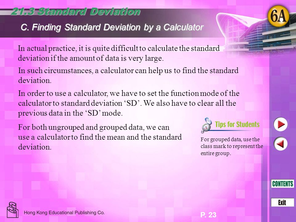 21.3 Standard Deviation C. Finding Standard Deviation by a Calculator