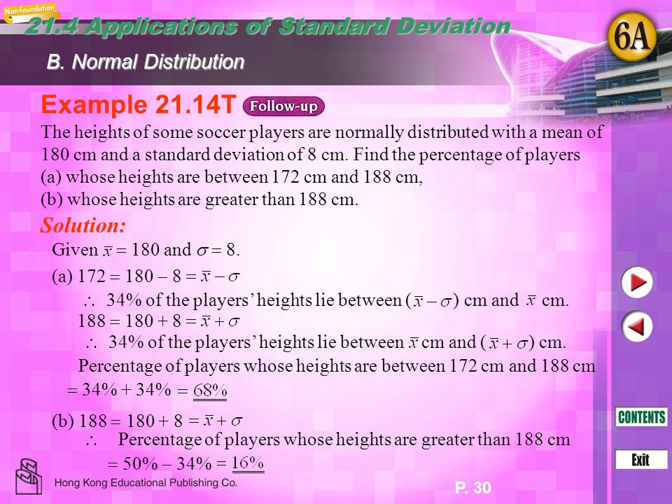 Example 21.14T 21.4 Applications of Standard Deviation Solution: