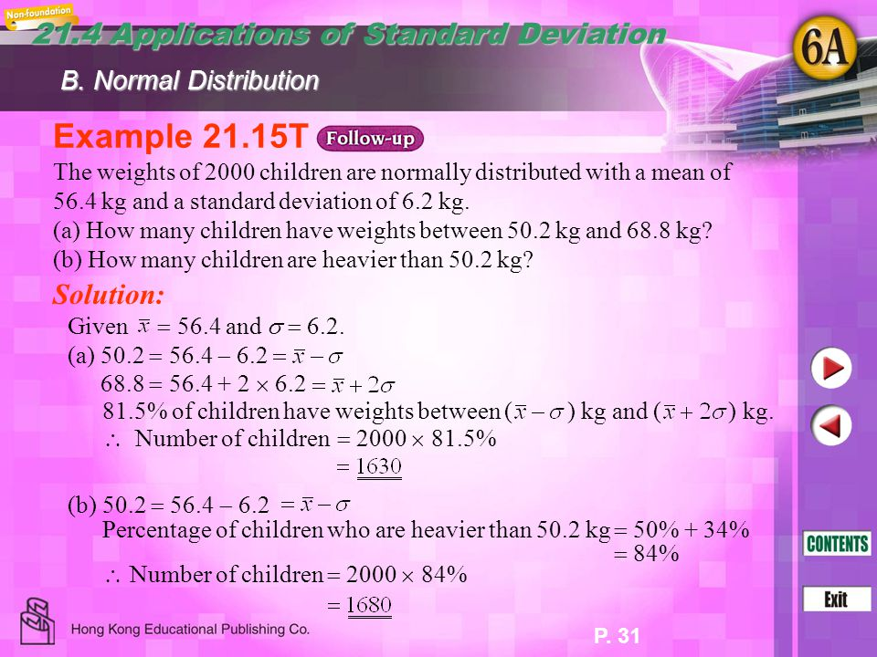 Example 21.15T 21.4 Applications of Standard Deviation Solution: