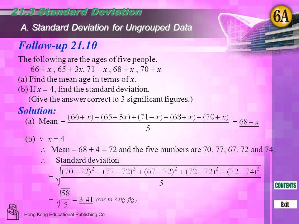 Follow-up 21.10 21.3 Standard Deviation Solution: