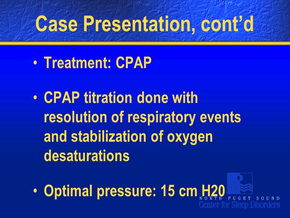 Case Presentation, cont'd