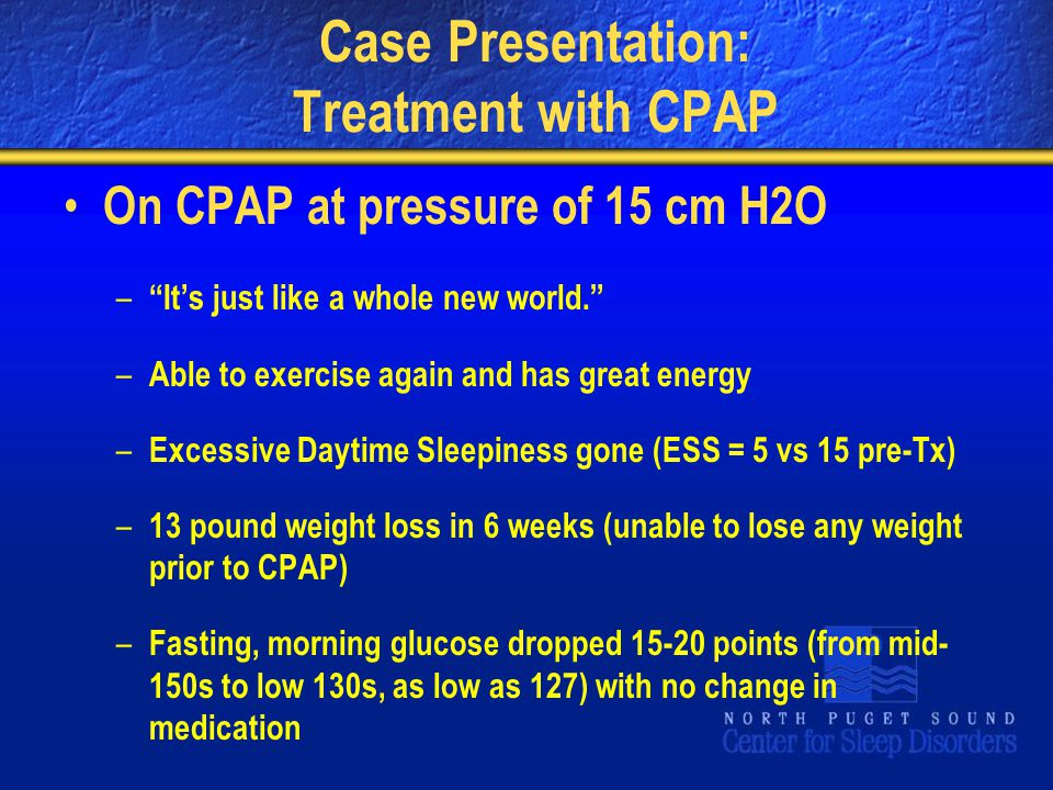 Case Presentation: Treatment with CPAP