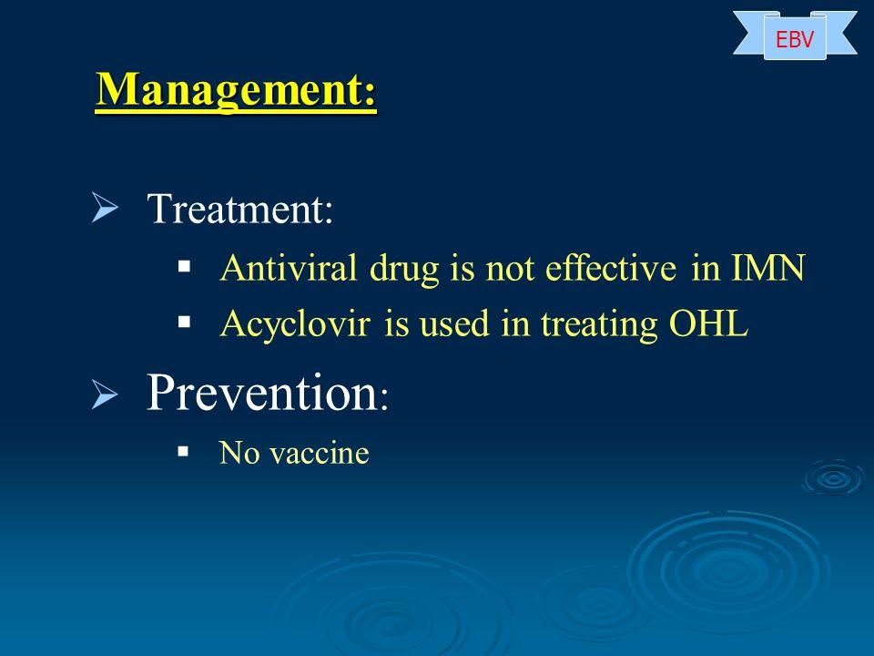 Prevention: Management: Treatment: