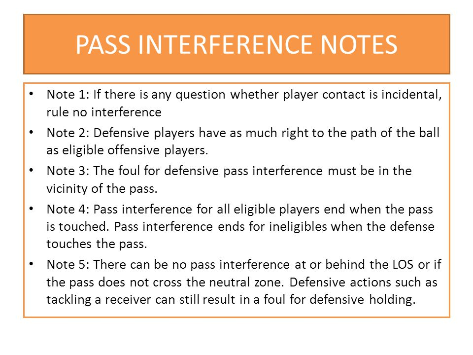 PASS INTERFERENCE NOTES