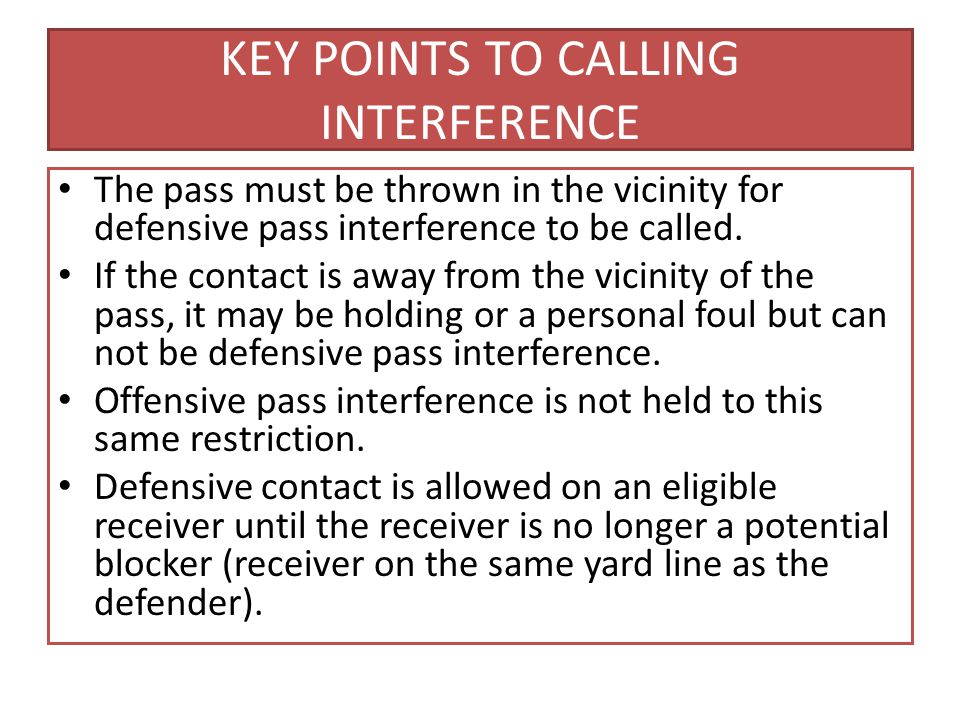 KEY POINTS TO CALLING INTERFERENCE