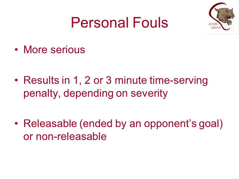 Personal Fouls More serious