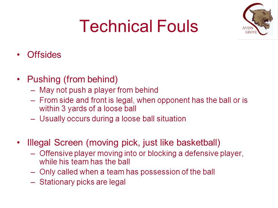 Technical Fouls Offsides Pushing (from behind)