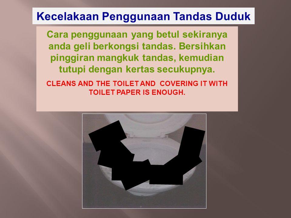 Kecelakaan Penggunaan Tandas Duduk