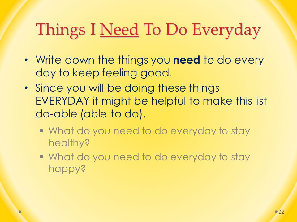 Things I Need To Do Everyday