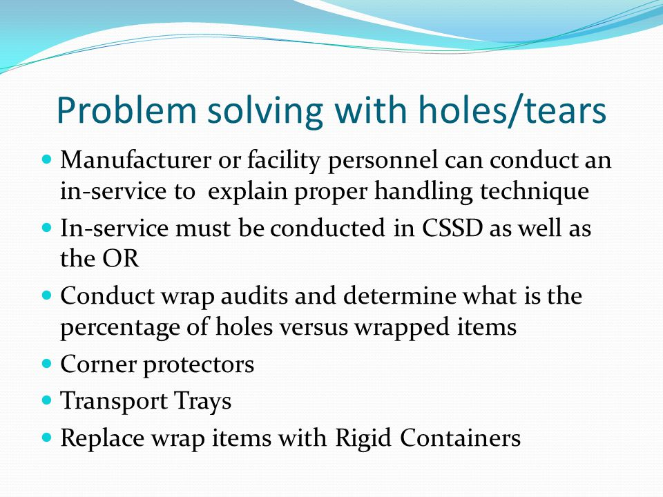 Problem solving with holes/tears