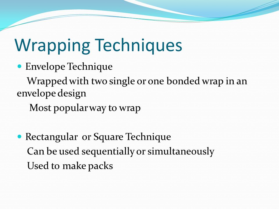 Wrapping Techniques Envelope Technique