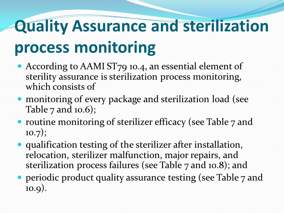 Quality Assurance and sterilization process monitoring