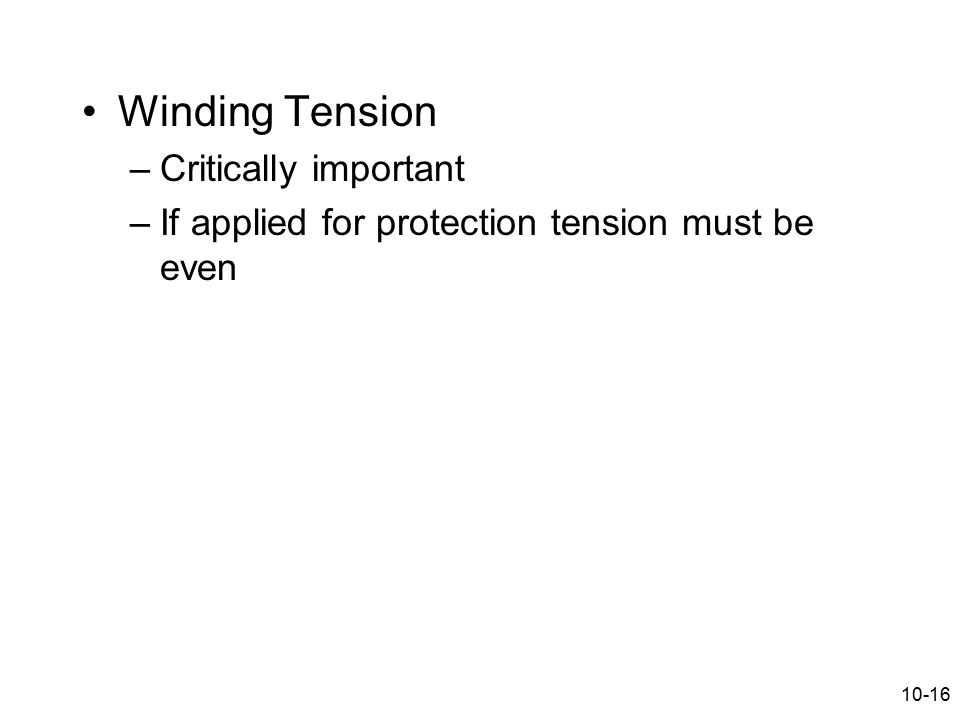 Winding Tension Critically important