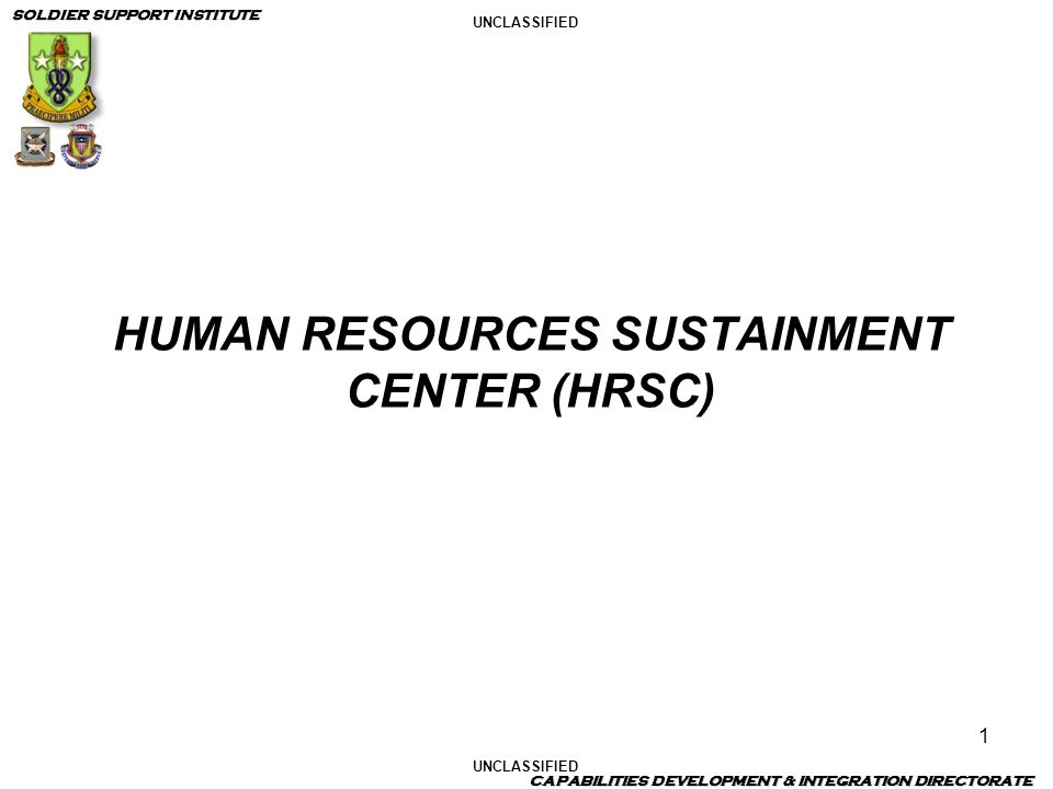HUMAN RESOURCES SUSTAINMENT CENTER (HRSC)