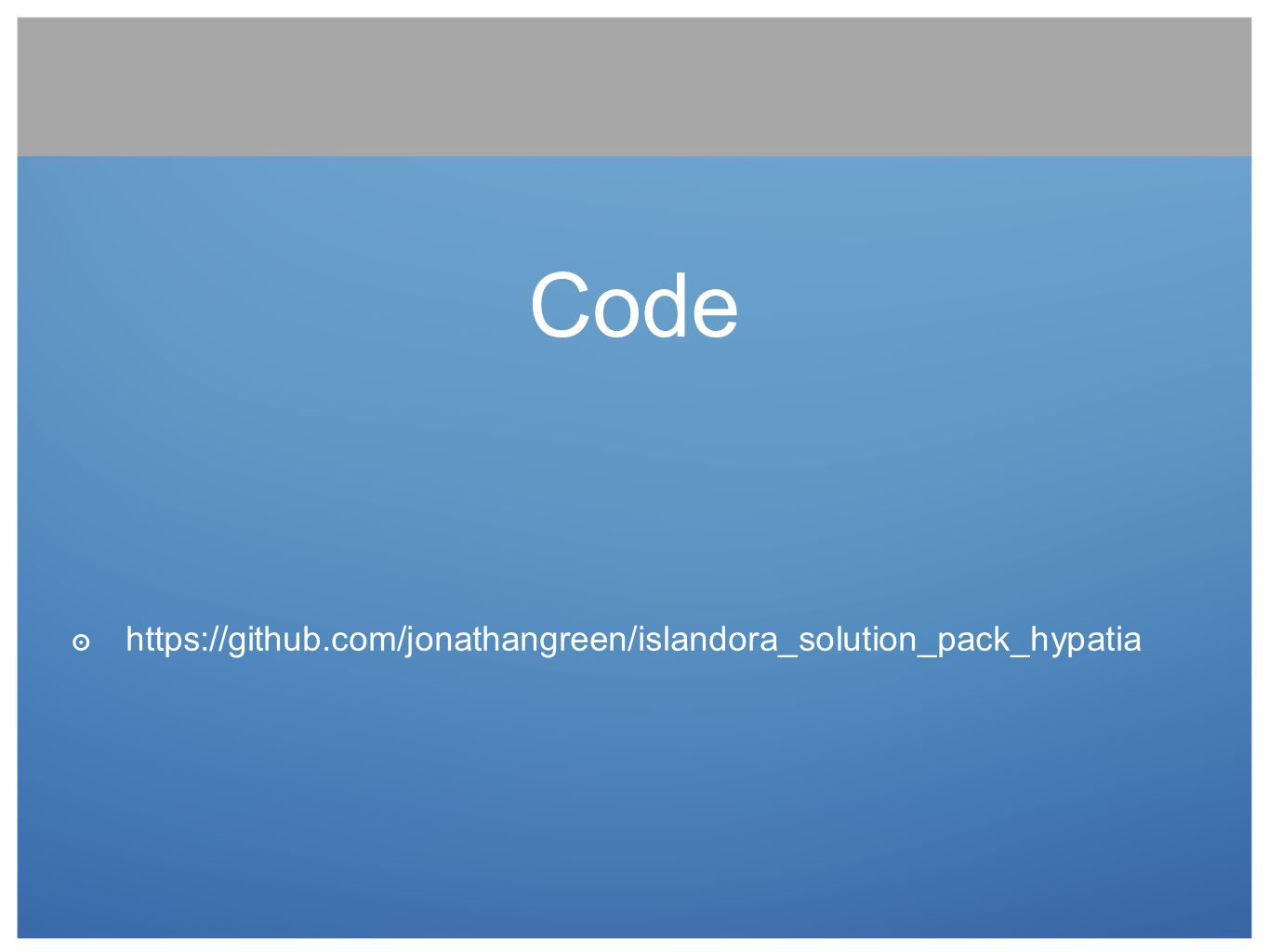 Code https://github.com/jonathangreen/islandora_solution_pack_hypatia