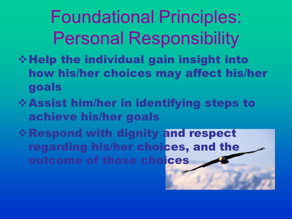 Foundational Principles: Personal Responsibility
