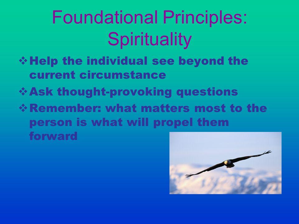 Foundational Principles: Spirituality