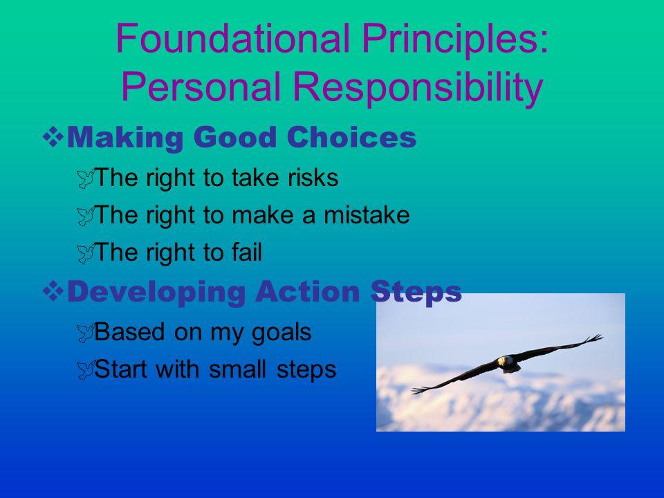 Foundational Principles: Personal Responsibility