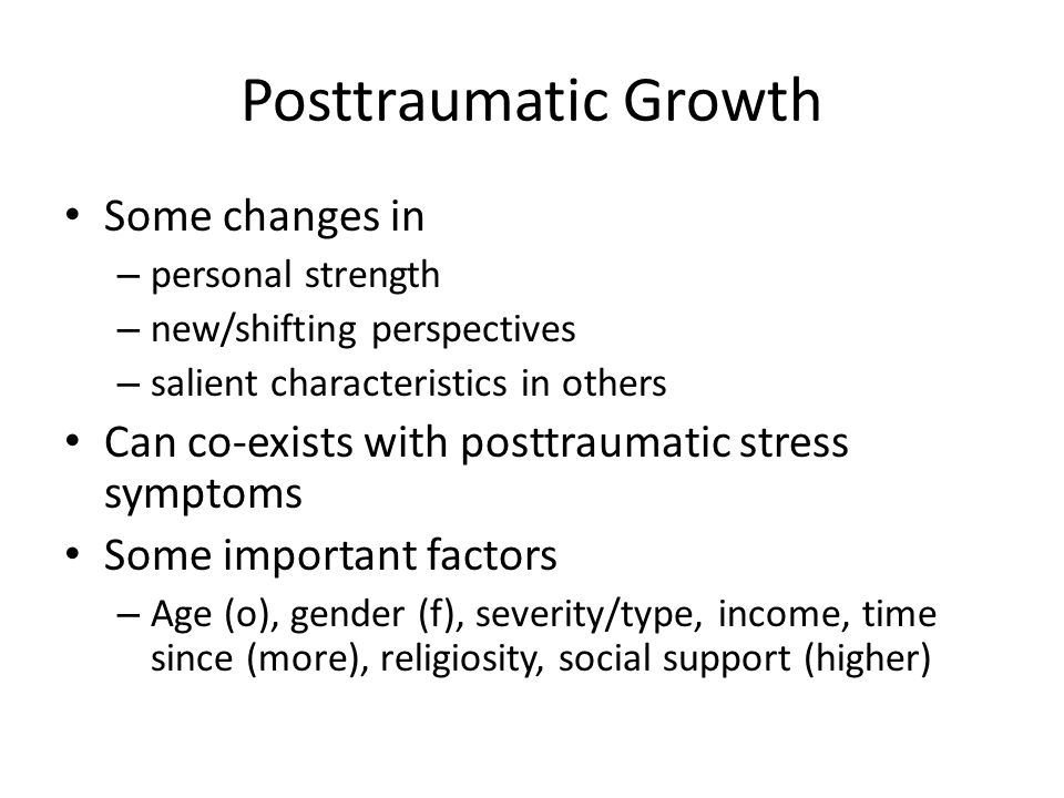 Posttraumatic Growth Some changes in