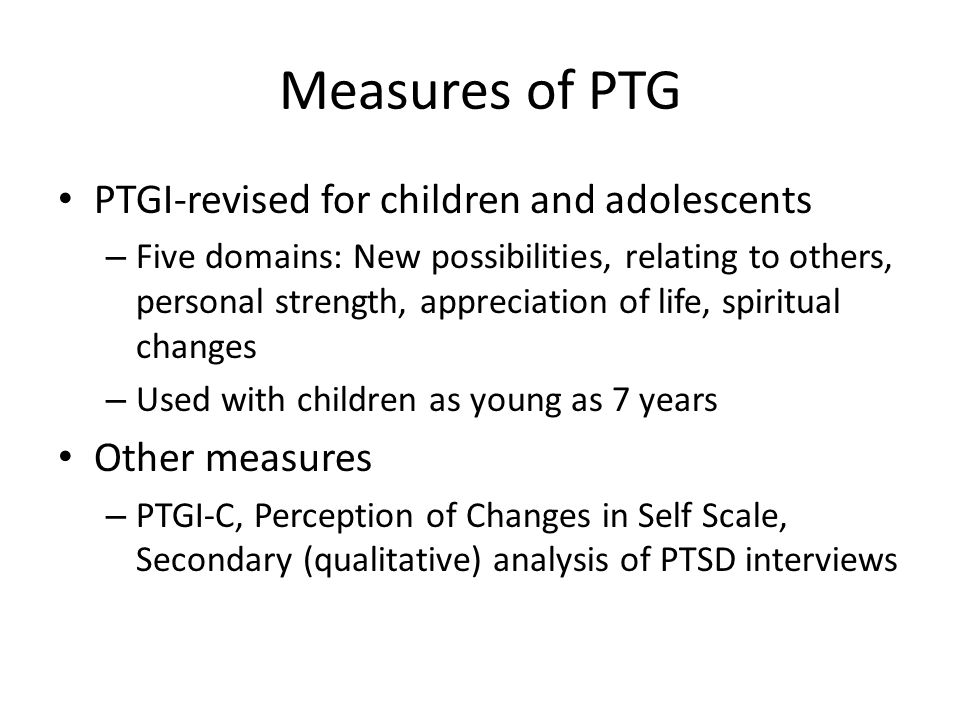 Measures of PTG PTGI-revised for children and adolescents