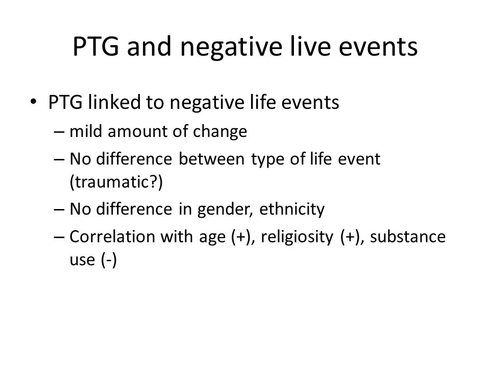 PTG and negative live events