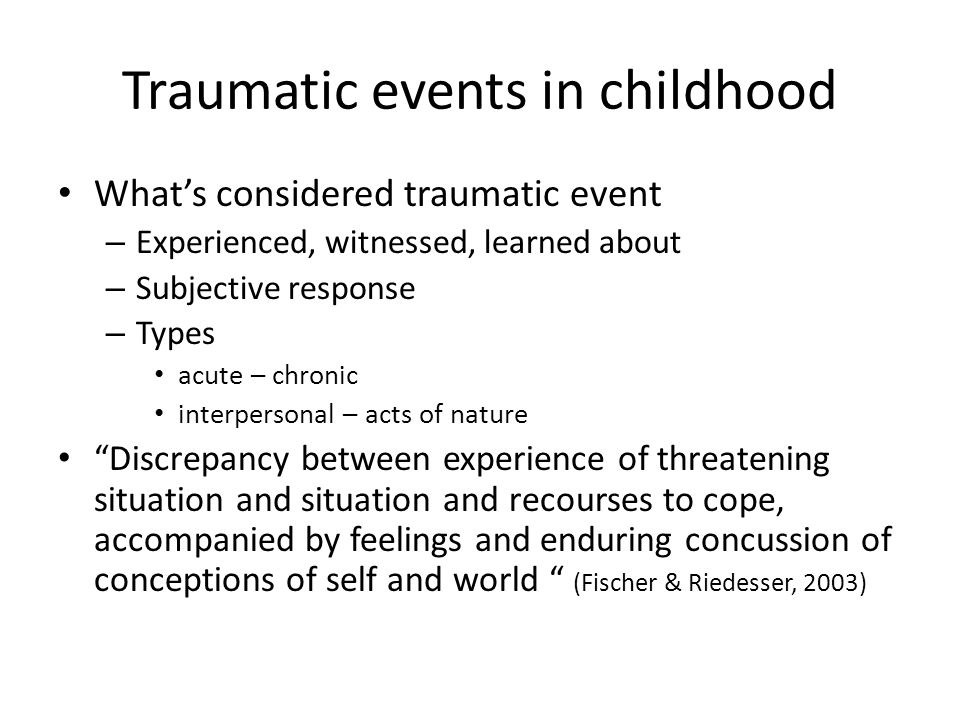Traumatic events in childhood